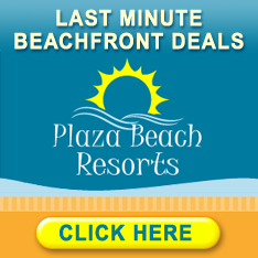 Last Minute Beachfront Deals- Plaza Beach Resorts